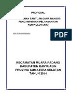 CONTOH PROPOSAL KEGIATAN PENDAMPINGAN PELAKSANAAN KURIKULUM 2013.docx