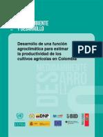 Desarrollo de una función agroclimática para estimar la productividad de los cultivos agrícolas en Colombia 2013 CEPAL.pdf