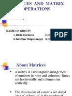 Operation Matrix and Properties