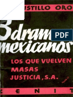 Tres Dramas Mexicanos Los Que Vuelven Masas Justicia Sa
