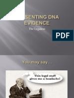 Presenting Dna Evidence- Legal Medicine