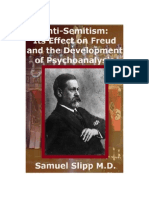Anti-semitism Its Effect on Freud and Psychoanalysis 1848792669