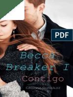 Becca Breaker 01 - Contigo - Gonzalez, Cristina.