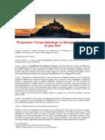 Programme Voyage Initiatique en Bretagne du 19 au 23 juin 2015