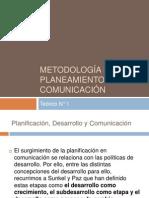 2012 Teórico 1 Metodología Del Planeamiento en Comunicación
