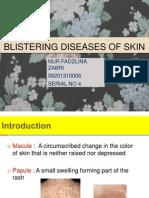 Blistering Diseases of Skin