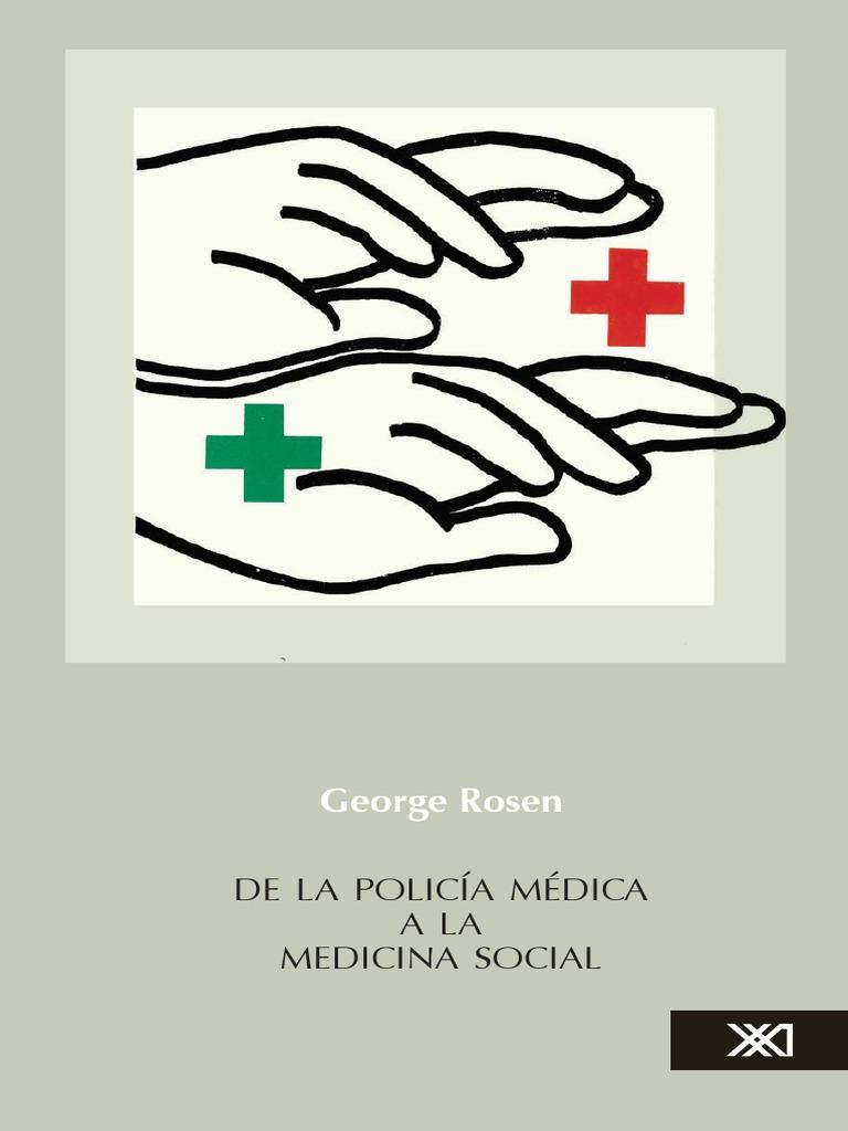 Rosen George 1974 - De la Policía Médica a la Medicina Social ...