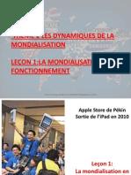 LA MONDIALISATION EN FONCTIONNEMENT (1PARTIE°.pptx