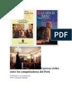 Guerras Civiles Entre Los Conquistadores Del Perú