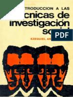 Ander Egg, Ezequiel - Introduc a Las Tecnicas de Investigacion Social