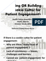 Breaking the Cookie Cutter - Patient Engagement
