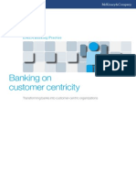 Banking on Customer Centricity Transforming Banks Into Customer-centric Organizations