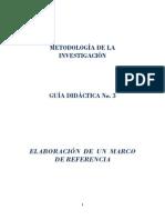 METODOLOGIA Guia Didactica No. 3 Elaboracion de Un Marco de Referencia (1)