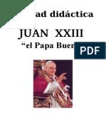 "JUAN XXIII ""EL PAPA BUENO"""