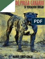 El Perro de Presa Canario - Su Verdadero Origen- Manuel Curtó Gracia