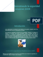 Administrando La Seguridad en Windows 2008