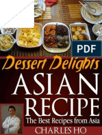 Asian Recipes - Dessert Delights (With Images of Each Dessert and Chef's Tip)