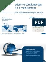 Pensar a Saude - Healthcare Technology Strategies 2015