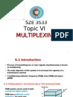 b6 Multiplexing -comm theorem