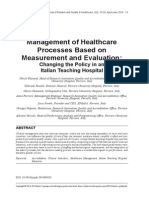 Management of Healthcare Processes Based on Measurement and Evaluation Changing the Policy in an Italian Teaching Hospital