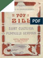 707 Zile Sub Cultura Pumnului German - Virgiliu N. Draghiceanu