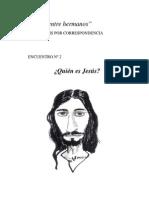 06 - Encuentro N 2 - Quien es Jesus.pdf