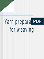Yarn Preparation for Weaving