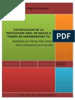 Estimulacion de La Producciòn Oral en Ingles a Traves de Herramientas Tic