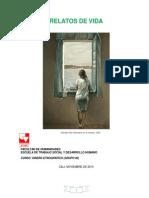 Relatos de Vida, Trabajo Social Univalle. Sexto Semestre, Curso Diseño Etnográfico