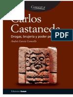 Andres Garcia - Carlos Castaneda, Drogas, Brujeria y Poder Personal