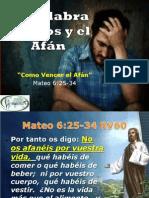 La Palabra de Dios y El Afan