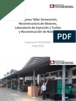 140507 Imágenes Taller Generación, Reconstrucción Motores, Laboratorio Inuyección y Reconstrucción Rodajes