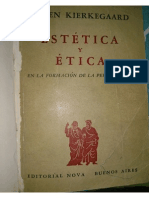 Estetica y etica en la eleccion de la personalidad (o Lo Uno o Lo Otro Parte II) Soren Kierkegaard