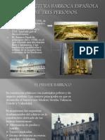 La Arquitectura Barroca Española Tiene Tres Periodos