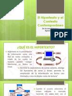El Hipertexto y El Contexto Contemporáneo