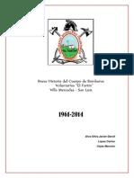 """Breve Historia Cuerpos Bomberos Voluntarios """"El Fortin"""" Villa Mercedes San Luis"""