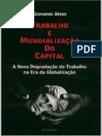 Trabalho e Mundializacao Do Capital g. Alves