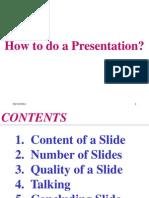 How to Do a Presentation