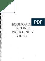 Equipos de Rodaje Para Cine y Video
