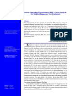 Receiver Operating Characteristic (ROC) Curve Analysis for Medical Diagnostic Test Evaluation