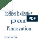 Fidéliser La Clientéle Par L_innovation