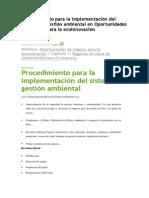 Procedimiento Para La Implementación Del Sistema de Gestión Ambiental en Oportunidades de Negocio Para La Ecoinnovación