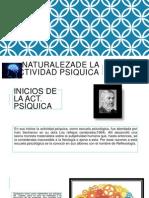 NATURALEZADE LA ACTIVIDAD PSIQUICA -CLASE N° 2