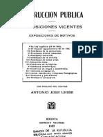 Instruccion Publica Disposiciones Vigentes Exposiciones de Motivos 1927