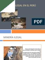 Minería Ilegal en El Perú