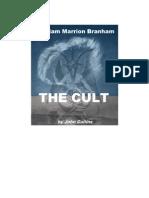 William Marrion Branham the Cult