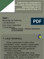 Statistika Deskriptif Pada Data Karakteristik Mahasiswa Aktif Jurusan