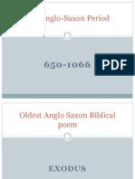2. Anglo-Saxon Period (650-1066)