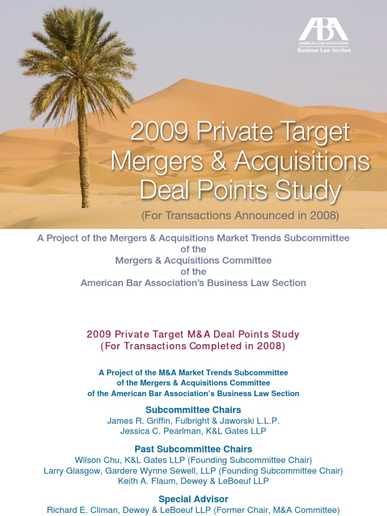 2009 Private Target Ma Deal Points Study Mergers And Acquisitions