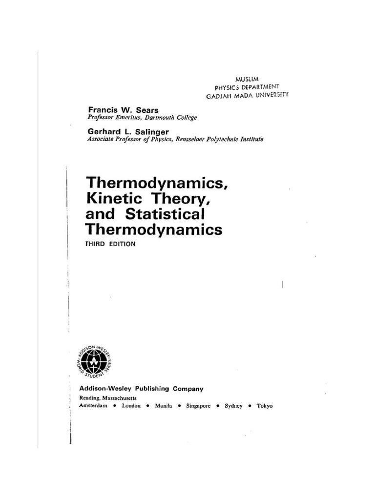 Francois Sears & Gerhard Salinger 'Thermodynamics, Kinetic Theory of Gasses  and Statistical Mechanics'.pdf | Temperature | Thermodynamics